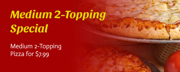 """Medium 2-Topping Special: 12"""" 2-topping pizza for $7.99"""